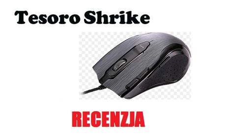 Tesoro Shrike [RECENZJA]
