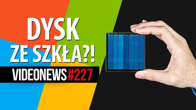 Nowe dyski Microsoftu, TikTok w ogniu pytań, nowe AMD - VideoNews #227
