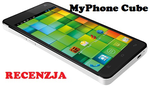 MyPhone Cube - 5 calowy olbrzym za niewielkie pieniądze