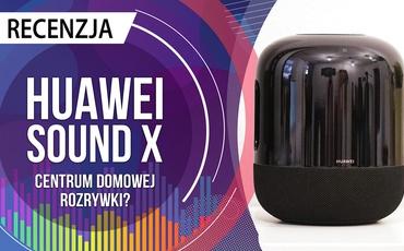Test Huawei Sound X - Potężny głośnik domowy