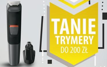 Tanie trymery do brody do 200 zł |TOP 5|