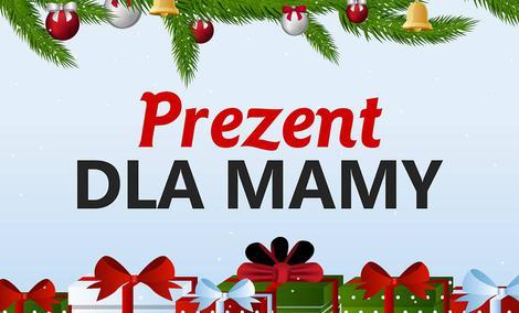 Prezent Dla Mamy na Święta – Pokaż Jak Bardzo Ci na Niej Zależy!