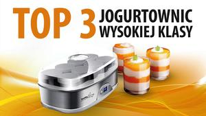 TOP 3 Jogurtownic wysokiej klasy