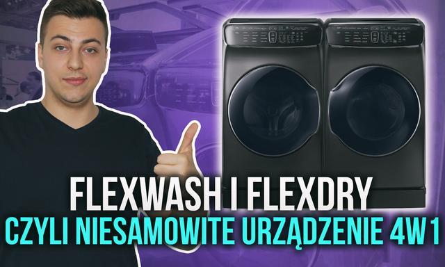 """Samsung FlexWash + FlexDry, Czyli Niesamowity """"Kombajn"""" AGD z CES 2017"""