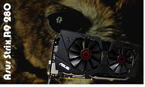Asus Radeon R9 280 Strix - test karty z nowej serii produktów dla graczy od Asusa