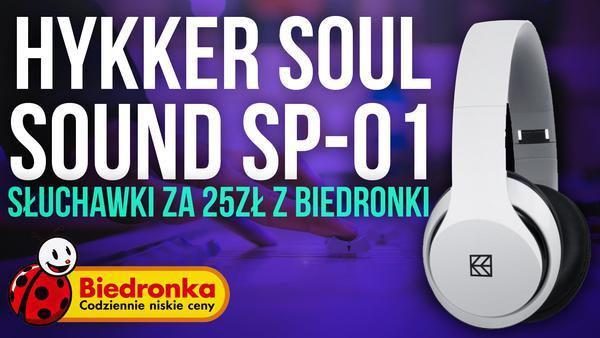 Test słuchawek z Biedronki - Hykker Sound Soul