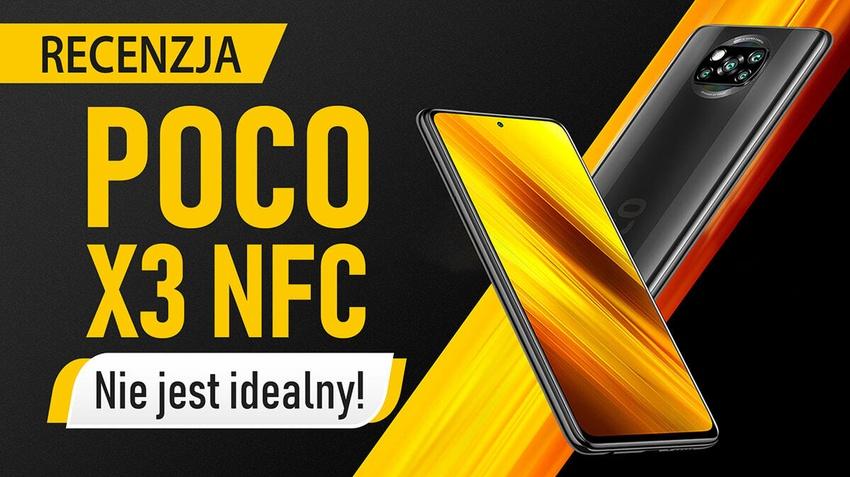 Test POCO X3 NFC - Jedyny słuszny wybór?