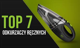 TOP 7 Odkurzaczy Ręcznych – Precyzyjne i Wygodne Sprzątanie