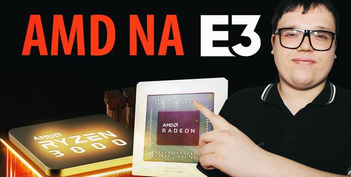 RX 5700, RX 5700 XT i Ryzen 9 z 16 rdzeniami - Nowości od AMD na E3