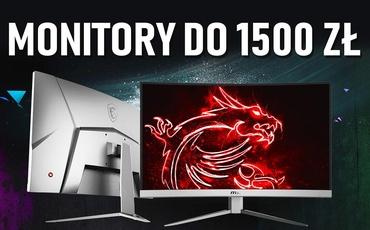 Monitor do 1500 zł - Jaki kupić? |TOP7|