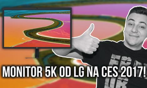 Monitor 5K od LG na CES 2017!