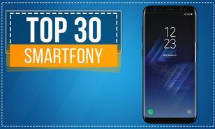 Wyjątkowy Ranking TOP 30 Smartfonów!
