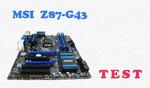 MSI Z87-G43 test płyty głównej dla Intel Haswell