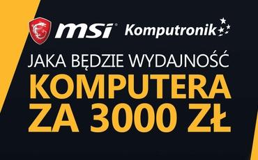 Wydajność Komputera MSI za 3000zł #PCChallenge! KONKURS