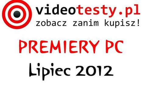 Newsy - Lipcowe premiery PC