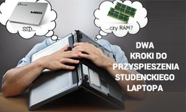 Dwa Kroki Do Przyspieszenia Studenckiego Laptopa