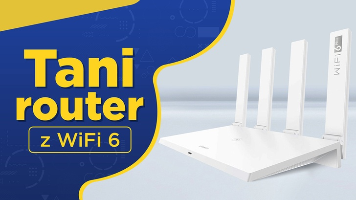 Jak przyspieszyć domowy Internet? Polecany router Huawei AX3 z WiFi 6!