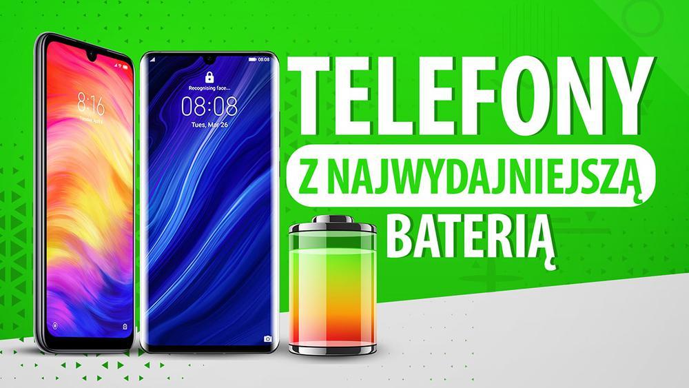 Jaki smartfon z pojemną baterią?