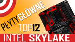 Płyty główne pod Intel Skylake 250-1700 zł (Z170, H170, H110, B150) [VideoRanking]