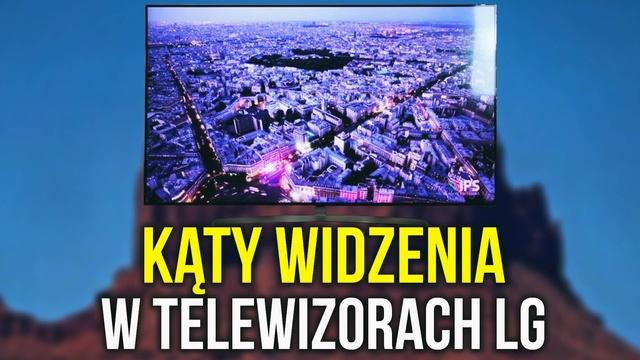Kąty Widzenia w Telewizorach LG