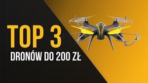 TOP 3 Dronów do 200 zł - Latanie w Niskiej Cenie