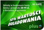 Plus 10% więcej przy doładowaniu telefonu w bankomatach sieci Euronet i Banku Pekao SA