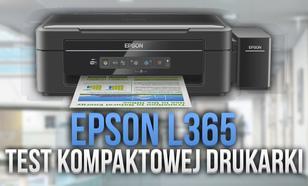 Epson L365 - Test Kompaktowej Drukarki