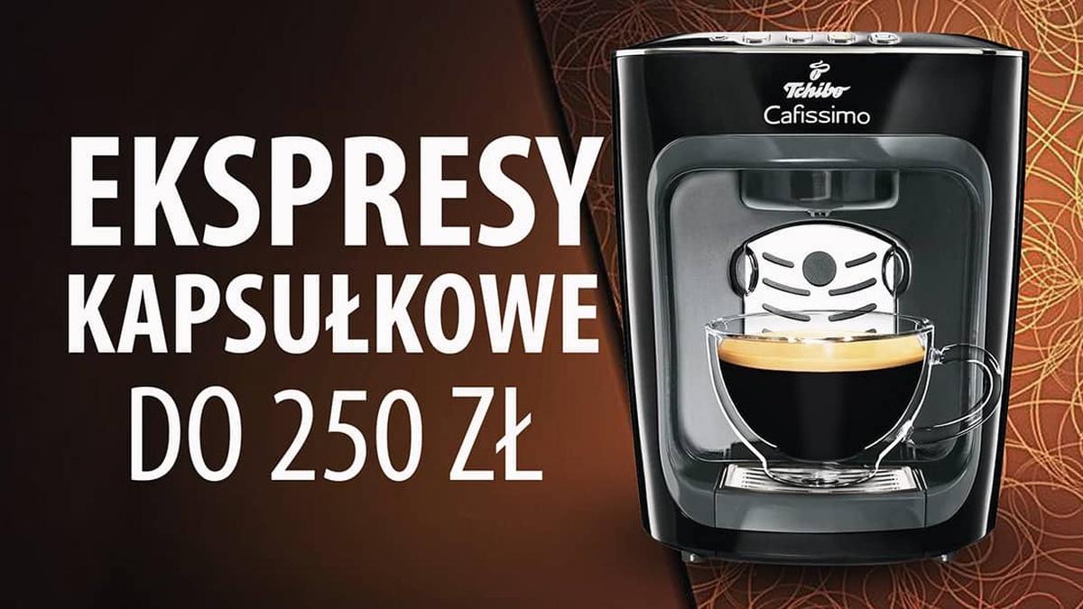 Jaki kapsułkowy ekspres do kawy do 250 zł? |TOP 5|