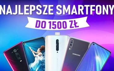 Jaki smartfon do 1500 złotych [MAJ 2020]
