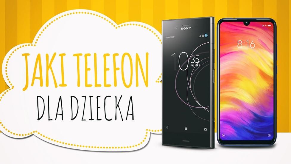 Jaki Telefon dla Dziecka - ceny od 500 do 1000 złotych