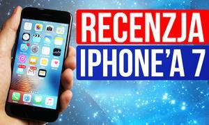 Recenzujemy iPhone'a 7! Warto Go Mieć?
