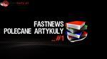 FastNews #1 - polecane Artykuły, Zestawy Komputerowe, Rankingi i Testy