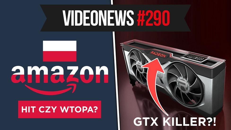 RTX Killer, Amazon.pl w Polsce, premiera Redmi Note 10 - VideoNews #290