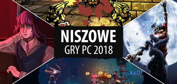 Najlepsze niszowe gry PC 2018 |TOP 10|