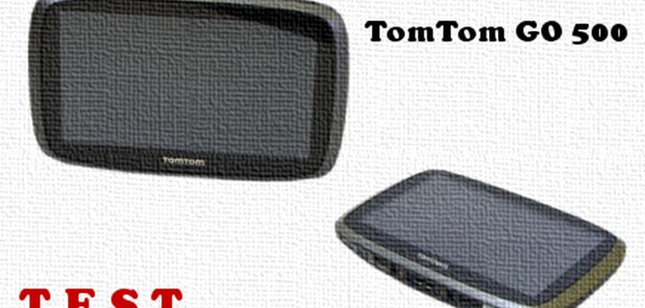 TomTom Go 500 test nawigacji samochodowej [TEST]