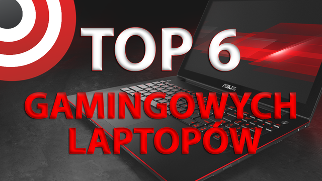 Polecane Laptopy Gamingowe: TOP 6 2015
