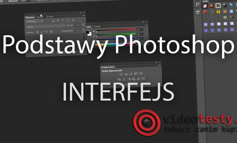 Photoshop podstawy - interfejs [PORADA]