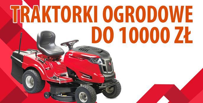Jaki traktorek ogrodowy do 10000 zł?