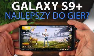 Gramy w PUBG na Samsungu Galaxy S9 Plus - Jak radzi sobie z grami?