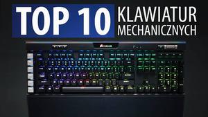 TOP 10 Klawiatur Mechanicznych Dla Graczy