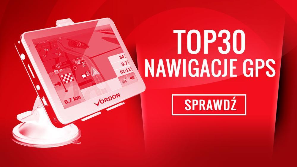 Klasyfikacja Nawigacji GPS - TOP 30 Najpopularniejszych Modeli
