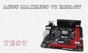 Asus Maximus VI Impact test płyty głównej