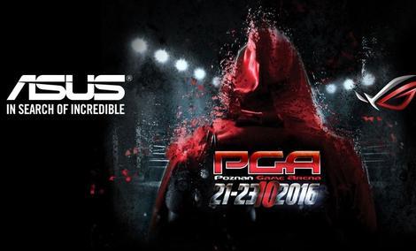 ASUS Na Poznań Game Arena 2016 – Będzie Granie!