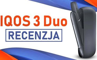 IQOS 3 DUO - Recenzja - Dla fanów mentoli i niecierpliwych palaczy
