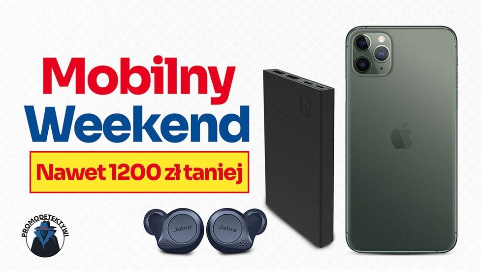 iPhone 11 Pro Max taniej o 1200 zł - Sprawdź Mobilny weekend promocji!