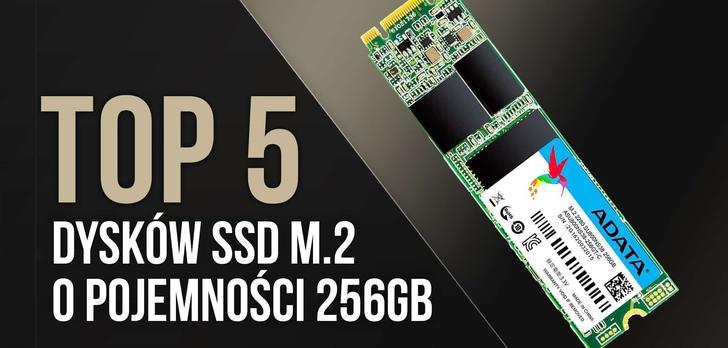 TOP 5 Dysków SSD M.2 o Pojemności 256GB