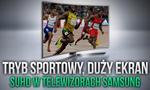 Telewizory Samsung UHD – Sportowe Emocje Najwyższej Klasy