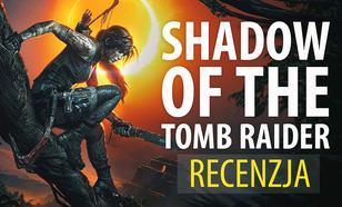 Recenzja Shadow of the Tomb Raider – Czy to już koniec?