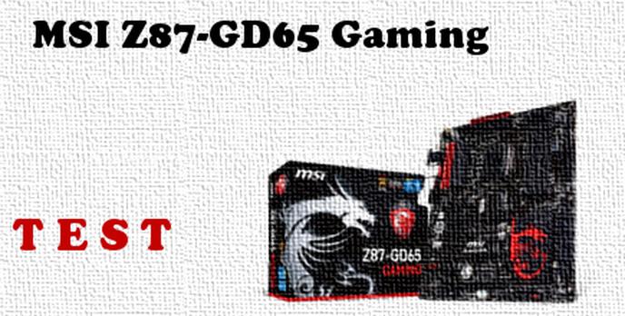 MSI Z87-GD65 Gaming recenzja płyty głównej dla procesorów Intel Haswell [TEST]