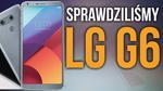 Premiera LG G6 - Znamy Szczegóły Nowego Flagowca!